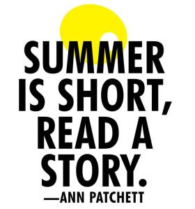 Summer is short, read a story