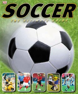 Soccer The Ultimate Guide